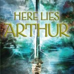 Here lies Arthur - Philip Reeve - Cover