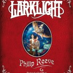 Larklight - Philip Reeve - Cover